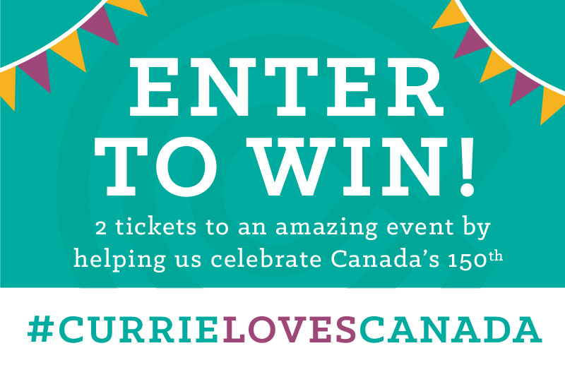#CurrielovesCanada Contest!